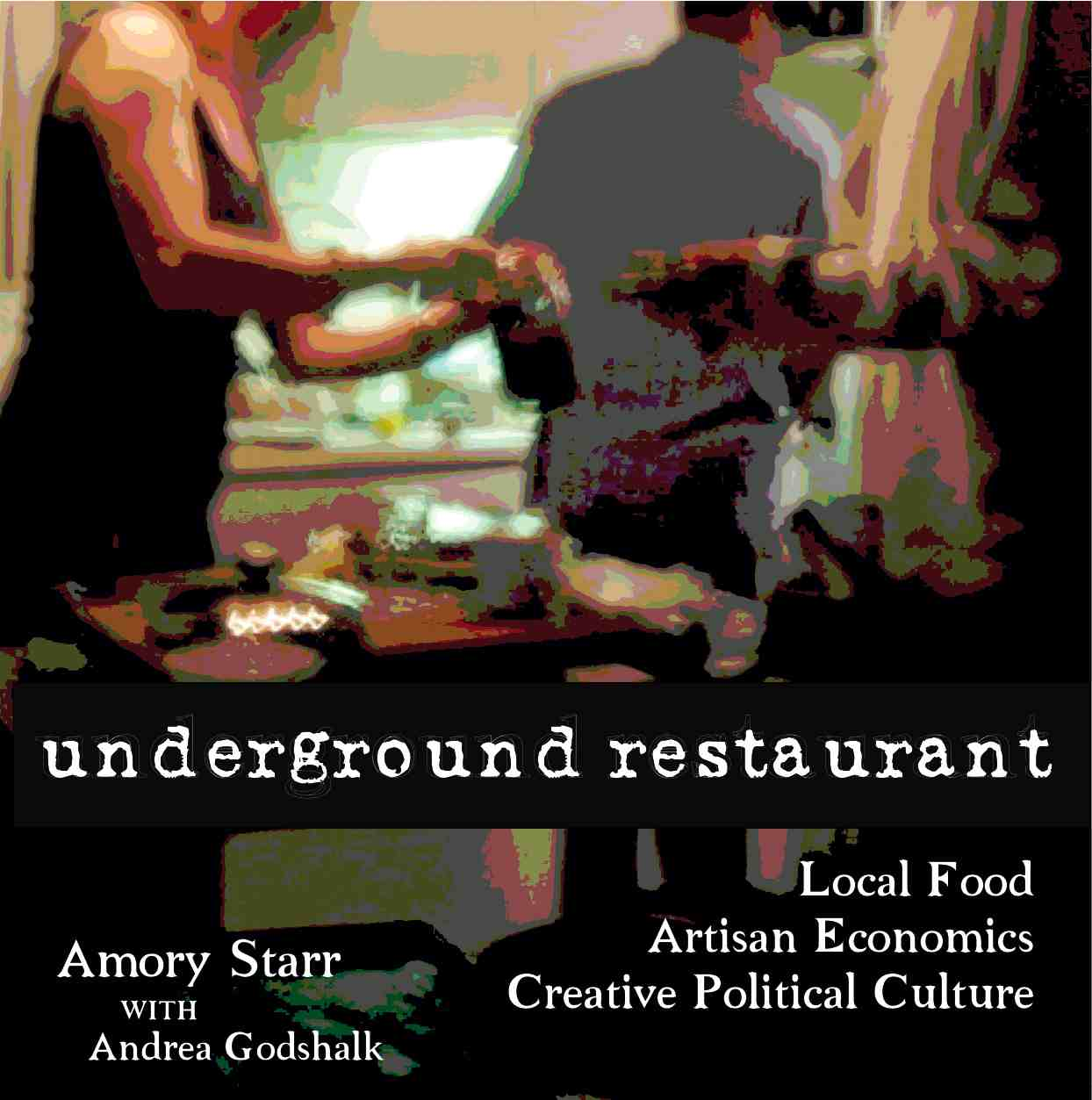 Underground Restaurant: the book